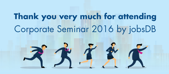 jobsDB Corporate Seminar 2016 Thank you